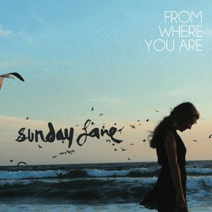 Sunday Lane альбом From where You Are