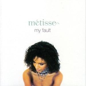 Métisse альбом My Fault
