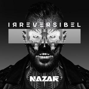 Nazar альбом Irreversibel