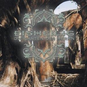 Eisheilig альбом Die Gärten des Herrn