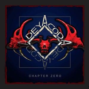 Deyacoda альбом Chapter Zero