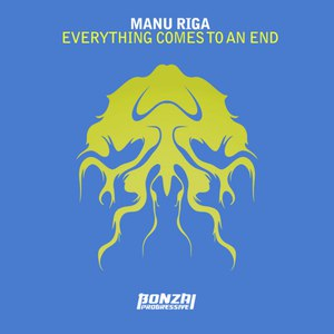 Manu Riga альбом Everything Comes To An End