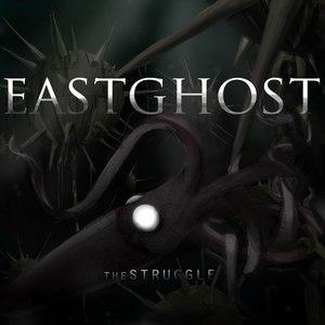 EASTGHOST альбом thestruggle