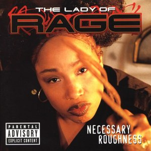 The Lady of Rage альбом Necessary Roughness