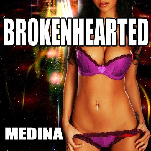Medina альбом Brokenhearted