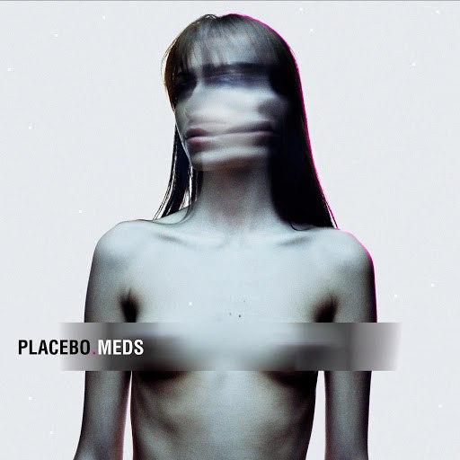 Placebo альбом Meds