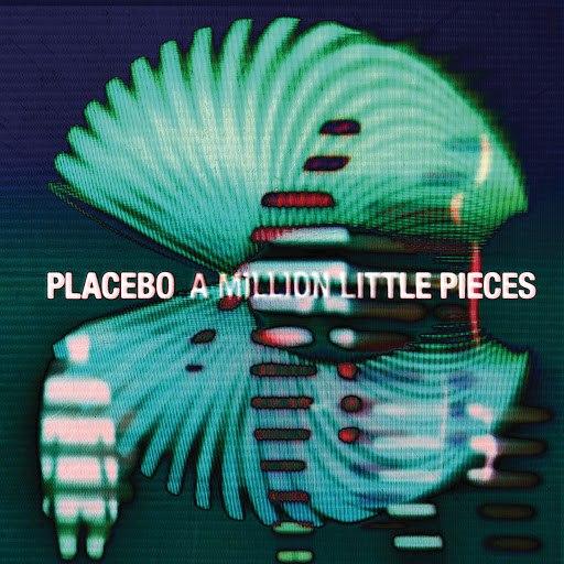 Placebo альбом A Million Little Pieces
