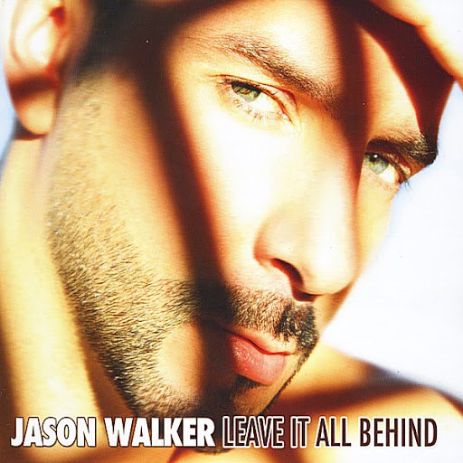Jason Walker альбом Leave It All Behind