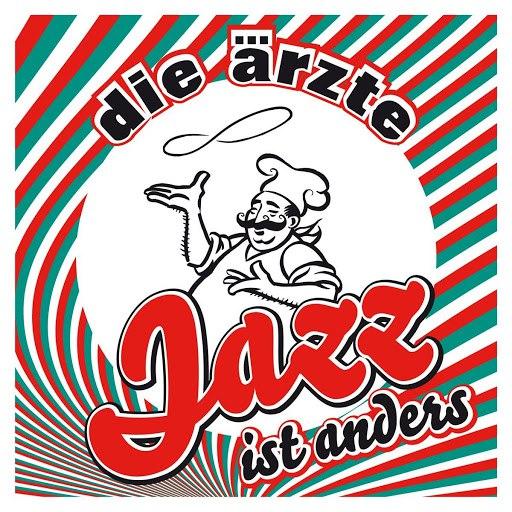 Die Ärzte альбом Jazz ist anders