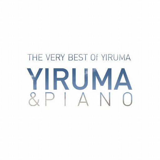 Yiruma альбом The Very Best Of Yiruma: Yiruma & Piano