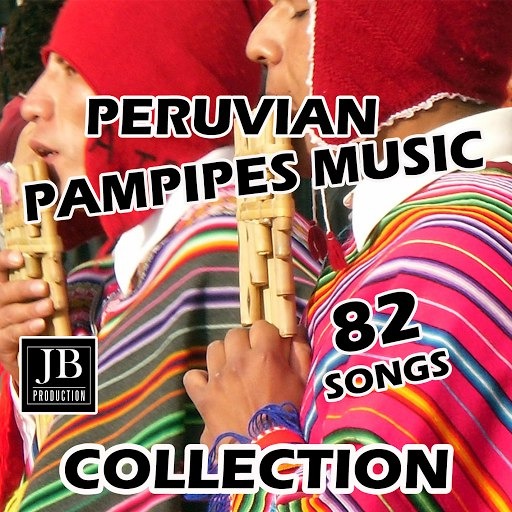Fly Project альбом Peruvian Panpipes Music Collection 82 Songs