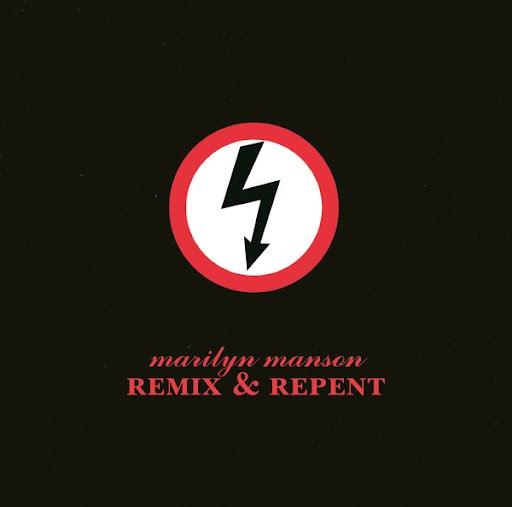 Marilyn Manson альбом Remix & Repent