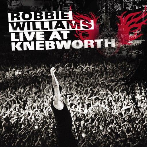 Robbie Williams альбом Live At Knebworth