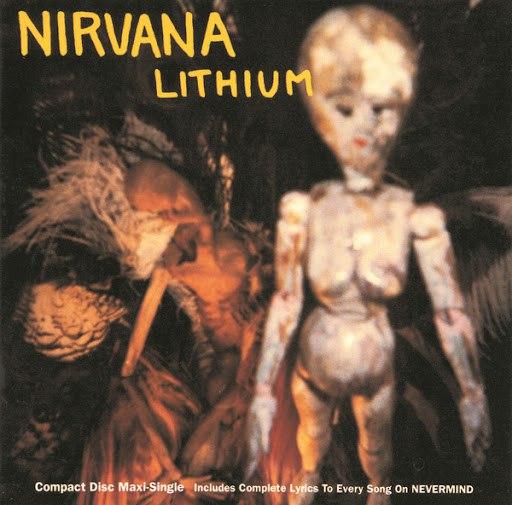 Nirvana альбом Lithium