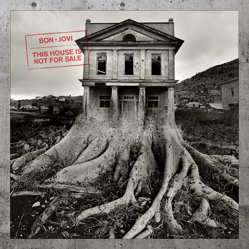 Bon Jovi альбом This House Is Not For Sale (Deluxe)