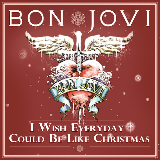 Bon Jovi альбом I Wish Everyday Could Be Like Christmas