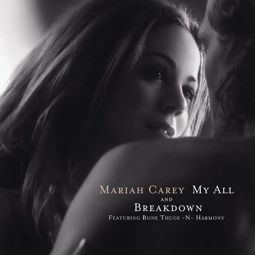 Mariah Carey альбом My All / Breakdown