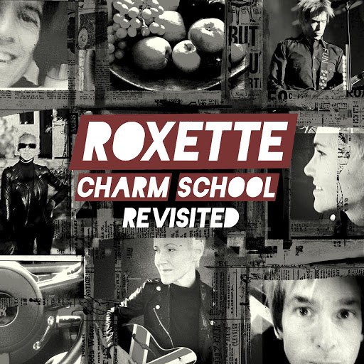 Roxette альбом Charm School Revisited