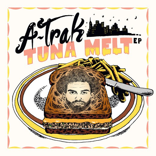 A-Trak альбом Tuna Melt
