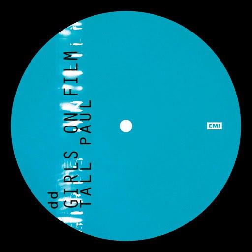 Duran Duran альбом Girls On Film (Tall Paul Mix)
