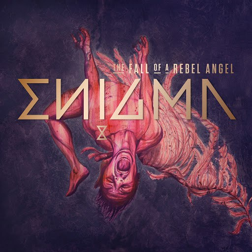 Enigma альбом The Fall Of A Rebel Angel