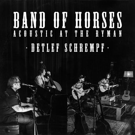 Band Of Horses альбом Detlef Schrempf (Acoustic At The Ryman)