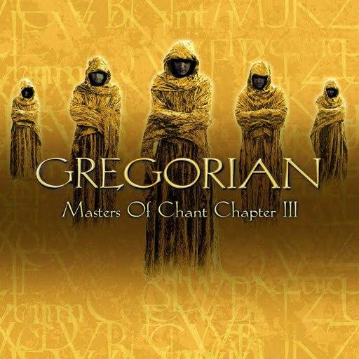 Gregorian альбом Masters of Chant: Chapter III