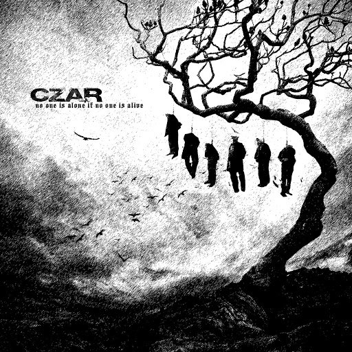Czar альбом No One Is Alone If No One Is Alive