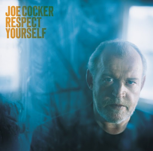 Joe Cocker альбом Respect Yourself