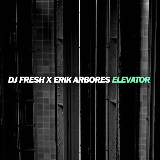 DJ Fresh альбом Elevator