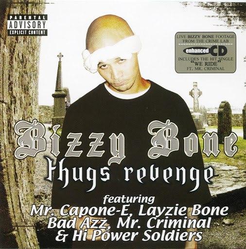 Bizzy Bone альбом Thugs Revenge