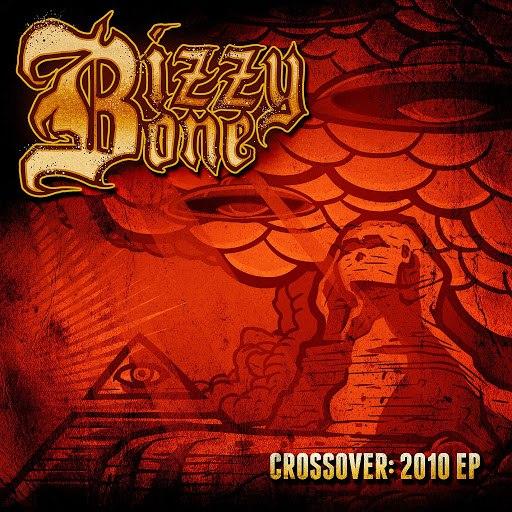 Bizzy Bone альбом Crossover: 2010 EP