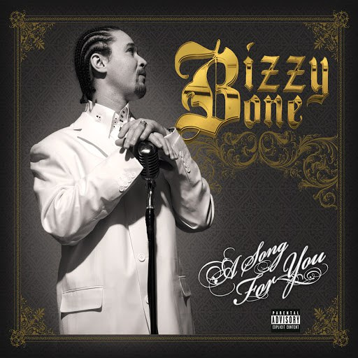 Bizzy Bone альбом A Song for You (feat. DMX)