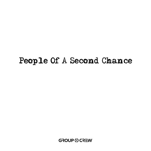 Group 1 Crew альбом People Of A Second Chance