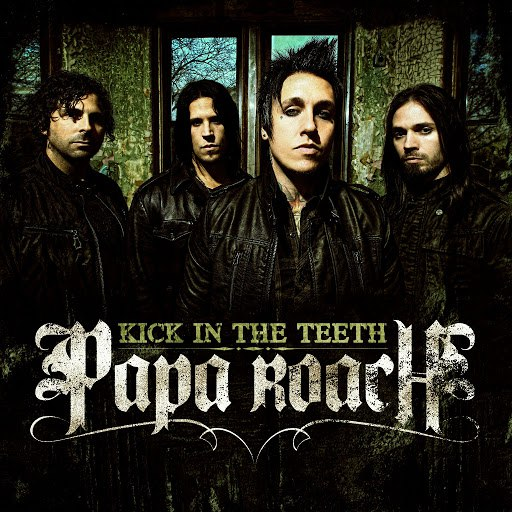 Papa Roach альбом Kick In the Teeth