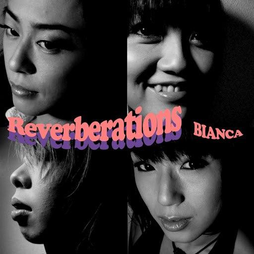Бьянка альбом Reverberations