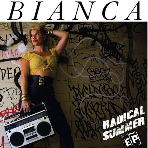 Бьянка альбом Radical Summer - EP