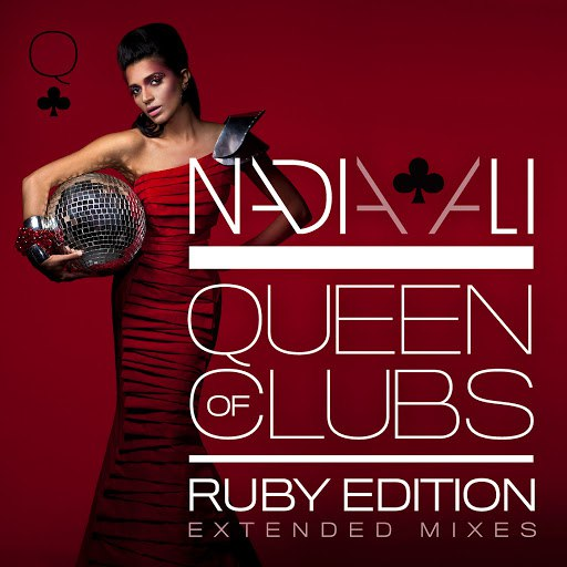 Nadia Ali альбом Queen Of Clubs Trilogy: Ruby Edition (Extended Mixes)