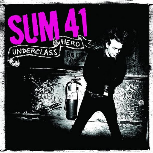 Sum 41 альбом Underclass Hero