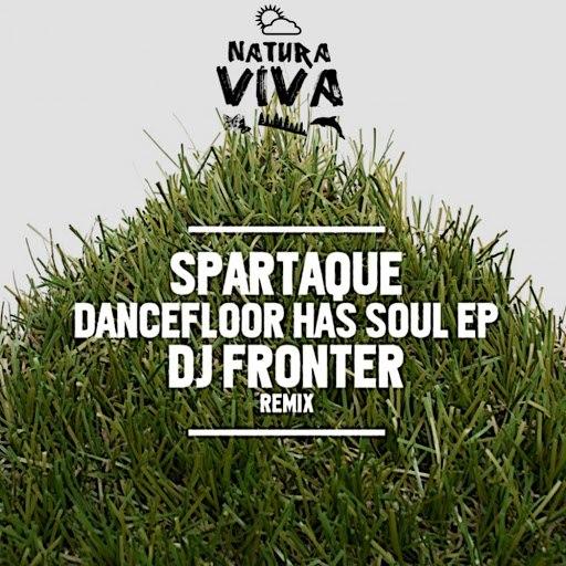 Spartaque альбом Dancefloor Has Soul Ep