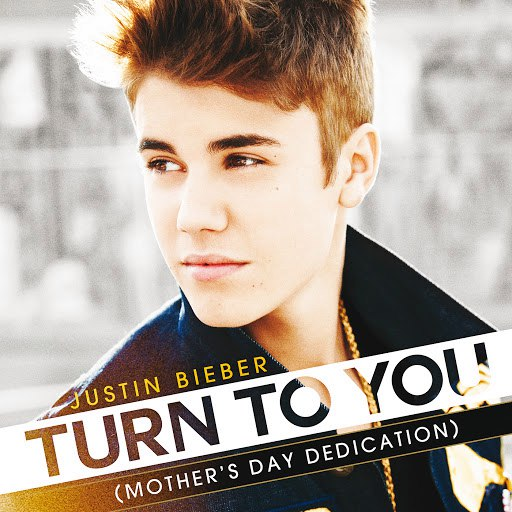Justin Bieber альбом Turn To You (Mother's Day Dedication)