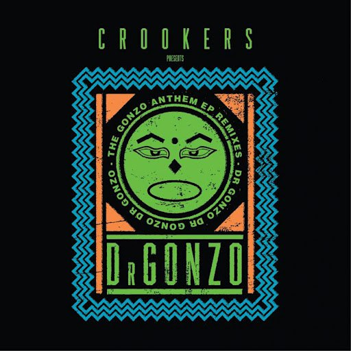 Crookers альбом The Gonzo Anthem Remixes