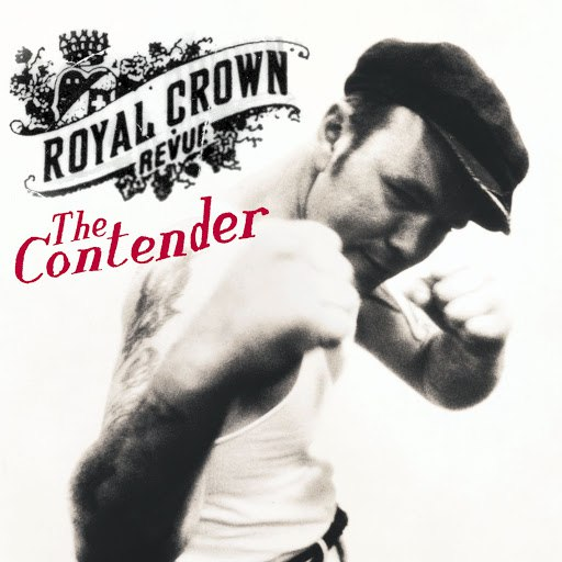 Royal Crown Revue альбом The Contender