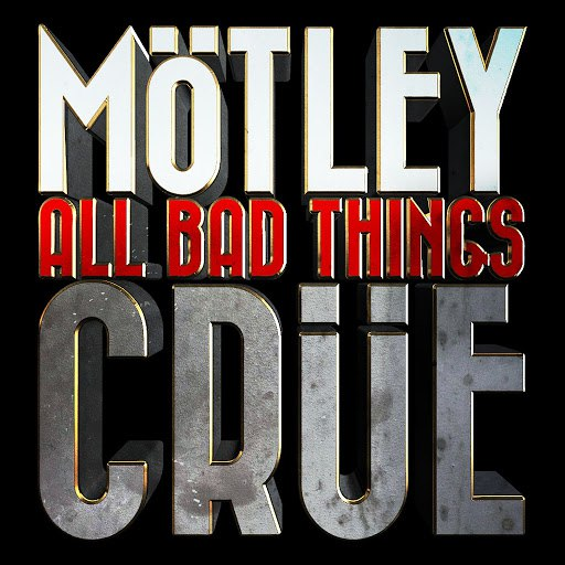 Альбом Mötley Crüe All Bad Things