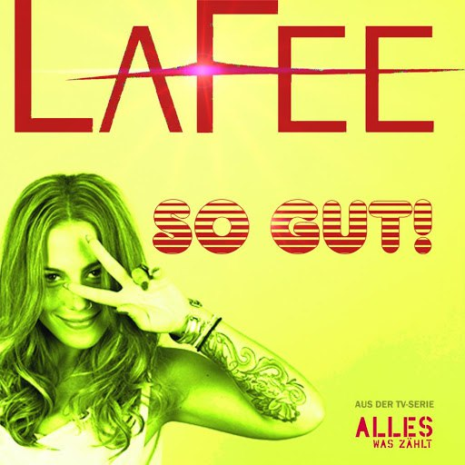Lafee альбом So gut!
