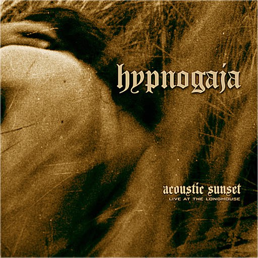 Hypnogaja альбом Acoustic Sunset - Live At The Longhouse
