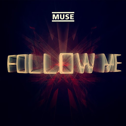 Muse альбом Follow Me (Jacques Lu Cont's Thin White Duke Mix)