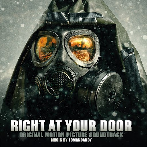Tomandandy альбом Right at Your Door (Original Motion Picture Soundtrack)