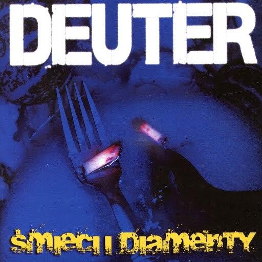 Deuter альбом Śmieci i diamenty