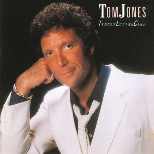 Tom Jones альбом Tender Loving Care